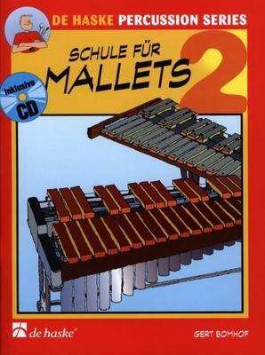 Schule für Mallets / Bomhof Gert / De Haske
