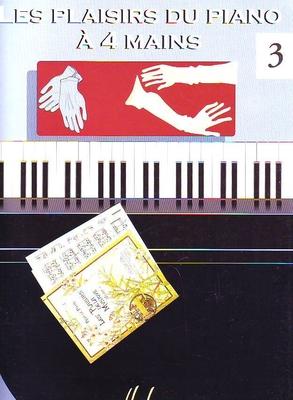 Les plaisirs du piano à 4 mains, vol. 3 / B99039 / Henry Lemoine