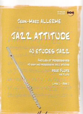 Jazz attitude, 40 études jazz vol. 1 / Allerme Jean Marc / Henry Lemoine