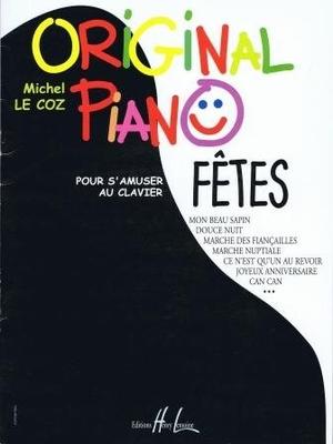 Original piano fêtes (pour s'amuser au clavier) /  / Henry Lemoine
