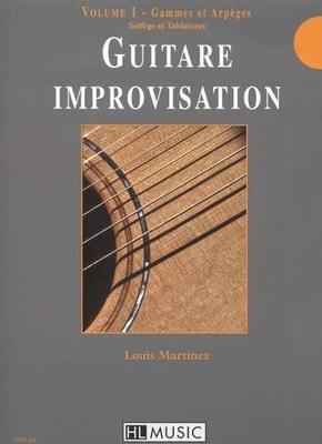 Guitare improvisation, vol. 1, Gammes et arpèges / Martinez Louis / Henry Lemoine