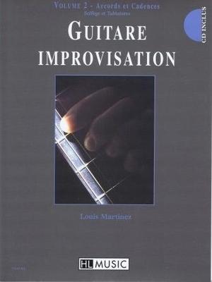 Guitare improvisation, vol. 2, Accord et cadences / Martinez Louis / Henry Lemoine