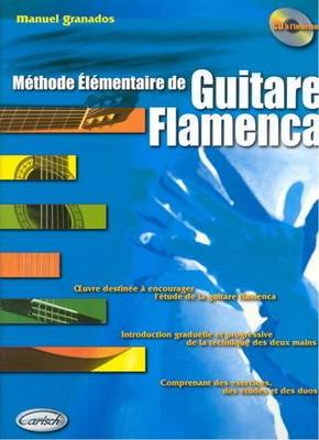 Méthode Elémentaire de Guitare Flamenca / Manuel Granados / Carisch