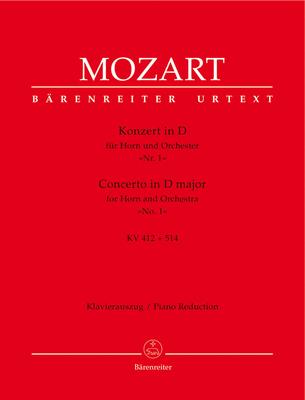 Bärenreiter Urtext / Concerto en ré majeur KV 412+514 (KV 386b) Concerto in D major for Horn and Orchestra No. 1 KV 412 + 514 (386b) / Wolfgang Amadeus Mozart / Bärenreiter
