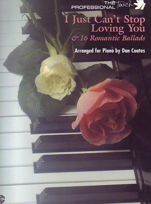 I just can't stop loving you & 16 romantic ballads Dan Coates / Dan Coates / Warner Bros