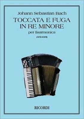 Toccata et fugue en ré mineur BWV 565Trascrizione per fisarmonica di L.O. Anzaghi / Bach Jean Sébastien / Ricordi