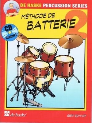 De Haske Percussion Series / Méthode de Batterie 2 Gert Bomhof / Gert Bomhof / De Haske