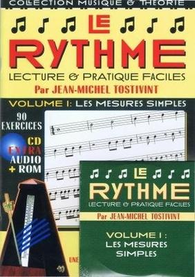 Le rythme, lecture et pratique facile, vol. 1 / Tostivint Jean Michel / Rebillard