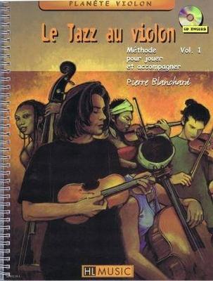 Le jazz au violon vol. 1 / Blanchard Pierre / Henry Lemoine