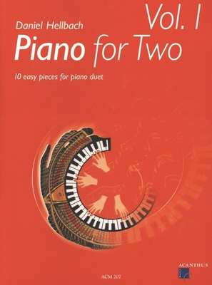 Piano for Two vol. 1 / Hellbach Daniel / Acanthus