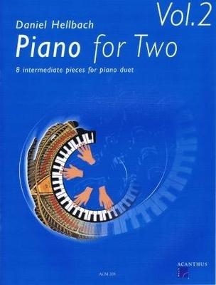 Piano for Two vol. 2 – 8 mittelschwere Klavierstücke zu vier Händen / Hellbach Daniel / Acanthus