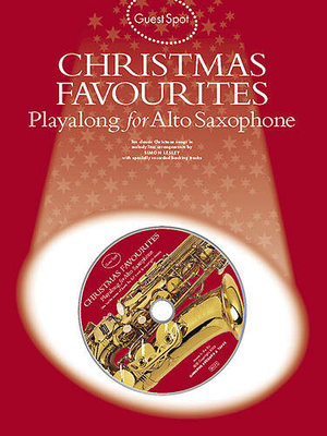 Guest Spot / Guest Spot: Christmas Favourites Playalong For Alto Saxophone /  / Wise Publications