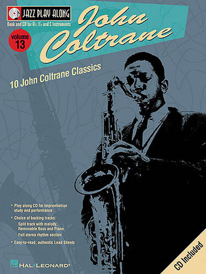 Jazz play along / Jazz Play Along: Volume 13, John Coltrane / Coltrane, John (Composer); Taylor, Mark (Arranger) / Hal Leonard