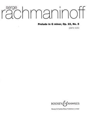 Prélude en sol mineur op. 23 no 5 / Sergei Rachmaninov / Boosey & Hawkes