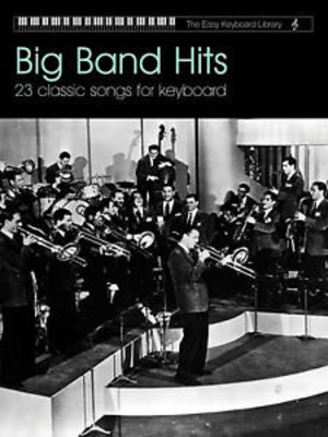 The easy Keyboard library / Big Band Hits /  / Faber Music