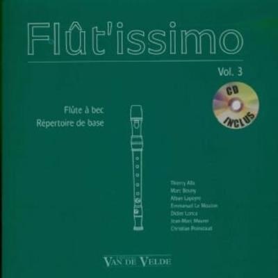 Flût'issimo vol. 3 / Alla/Bouny/Lapeyre/Le Mouton… / Van de Velde