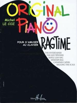 Original piano ragtime, pour s'amuser au clavier / Le Coz Michel / Henry Lemoine