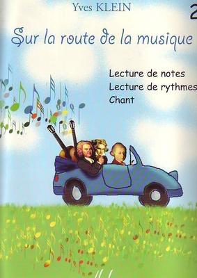 Sur la route de la musique vol. 2 / Klein Yves / Henry Lemoine
