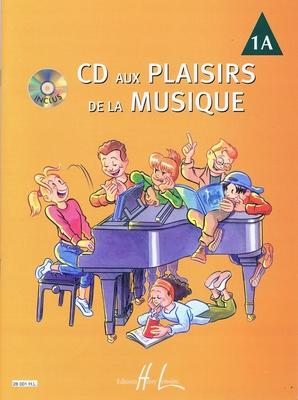 CD aux plaisirs de la musique, vol. 1A /  / Henry Lemoine
