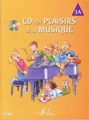 CD aux plaisirs de la musique, vol. 3A /  / Henry Lemoine