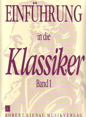 Einführung in die Klassiker vol. 1 /  / Lienau