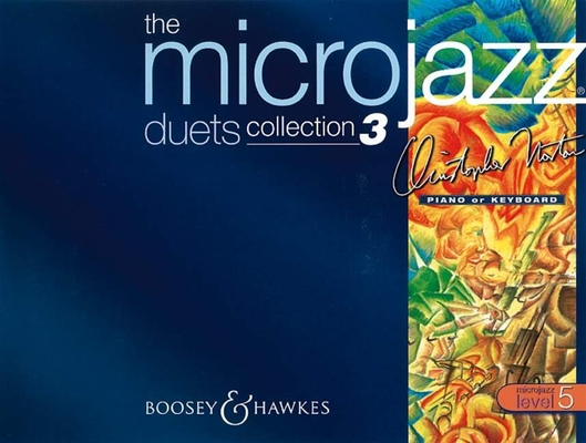 Microjazz / Microjazz Duets Collection 3  C. Norton  Klavier Buch Jazz BH 200200 / Norton Christopher / Boosey and Hawkes