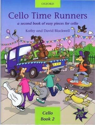 String Time / Cello Time Runners A second book of easy pieces for cello Kathy Blackwell / Kathy Blackwell / Oxford University