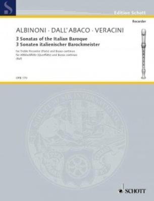 Originalmusik für Blockflöte (OFB) / 3 sonates de maîtres du baroque italien / Albinoni/ Dall'Abaco/ Veracini / Schott