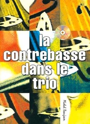 La contrebasse dans le trio / Beaujean Michel / Connection