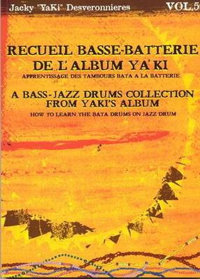 Apprentissage des tambours Bata, vol. 5 / Desveronnieres Jacky 'YaKi' / ID Music