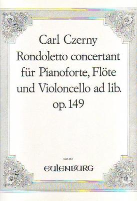 Rondoletto concertant op. 149 / Czerny Carl / Kunzelmann