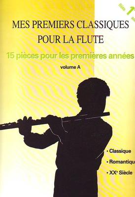 Mes premiers classiques pour la flûte, vol. A /  / Henry Lemoine