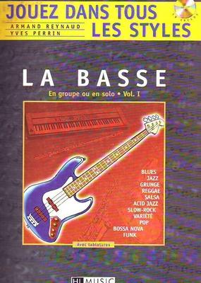 Jouez dans tous les styles / Jouez dans tous les styles en groupe ou en solo vol. 1 / Reynaud A./Perrin Y. / HL Music
