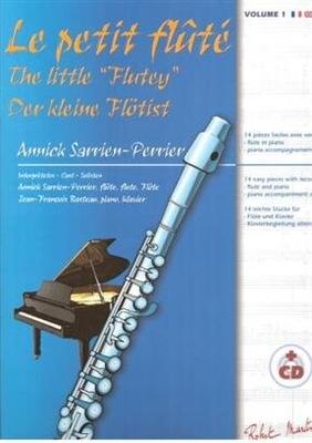 Le Petit Flûté Vol. 1 Cycle 1 – 14 Pièces Faciles avec versions Flûte/Piano et Piano Accompagnement / Annick Sarrien Perrier / Robert Martin