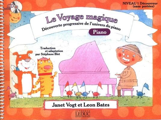 Le Voyage Magique – Niveau 1 Découvreur (sans portées) / Vogt J./ Bates L. / Alphonse Leduc
