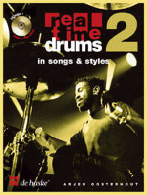 Real Time Drums 2 in Songs & Styles (F) / Arjen Oosterhout / De Haske