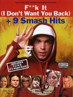 Fk it (I don't want you back) + 9 smash hits /  / Wise Publications