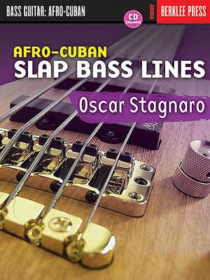 Afro-Cuban Slap Bass Lines / Stagnaro, Oscar (Artist) / Berklee Press