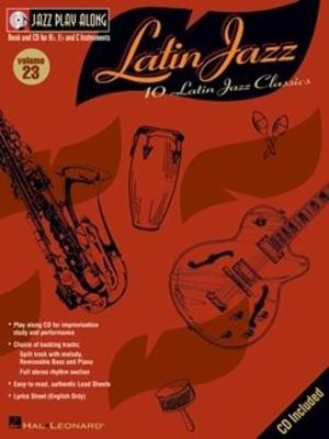 Jazz play along / Jazz Play Along: Volume 23, Latin Jazz / Taylor, Mark (Arranger); Roberts, Jim (Arranger) / Hal Leonard
