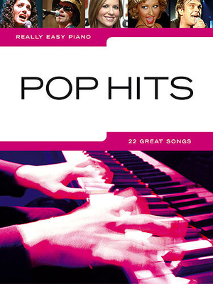 Really easy piano / Really Easy Piano: Pop Hits /  / Wise Publications