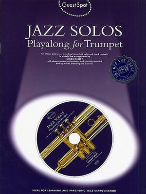 Guest Spot / Guest Spot: Jazz Solos Playalong For Trumpet / Lesley, Simon (Arranger) / Wise Publications
