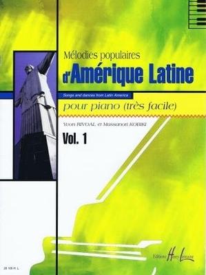 Mélodies populaires d'Amérique Latine, vol. 1 /  / Henry Lemoine