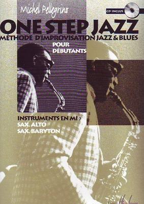 One step jazz, méthode d'improvisation jazz & blues débutants / Pellegrino Michel / Henry Lemoine