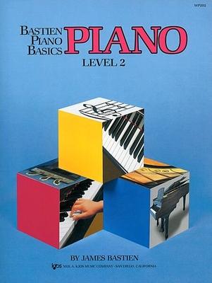 Bastien Piano Basics Level 2 / Bastien James / Kjos Music Co