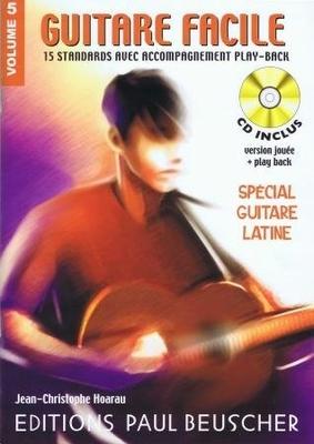 Guitare facile, vol. 5, spécial guitare latine /  / Paul Beuscher