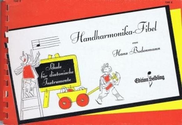 Handharmonika-Fibel / Bodenmann Hans / Helbling