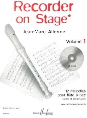 Recorder on stage vol. 1 / Allerme Jean Marc / Henry Lemoine
