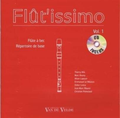 Flût'issimo vol. 1 / Alla/Bouny/Lapeyre/Le Mouton… / Van de Velde