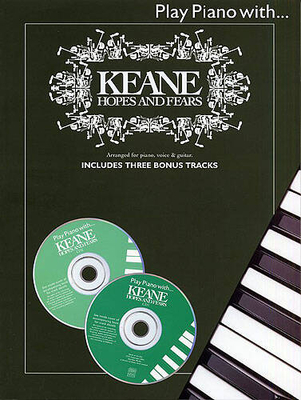 Play Piano With… Keane: Hopes And Fears / Keane (Artist) / Wise Publications