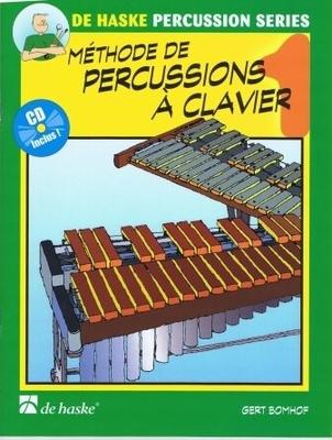 Méthode de percussions à clavier 1 / Bomhof Gert / De Haske